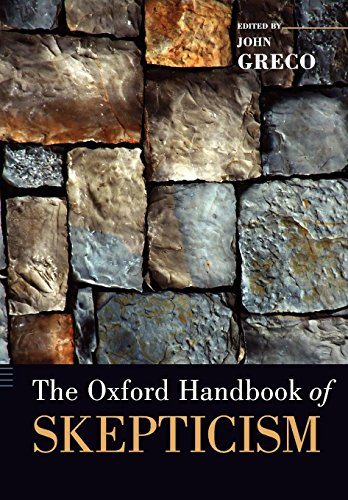 The Oxford Handbook of Skepticism (Oxford Handbooks)