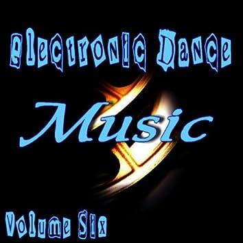 Electronic Dance Music Vol. Six