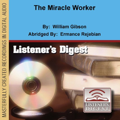 The Miracle Worker (Dramatized)  By  cover art