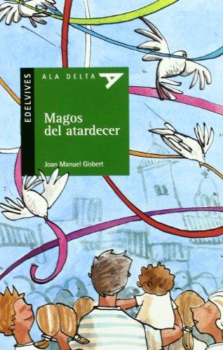 Magos del atardecer: 49 (Ala Delta - Serie verde)