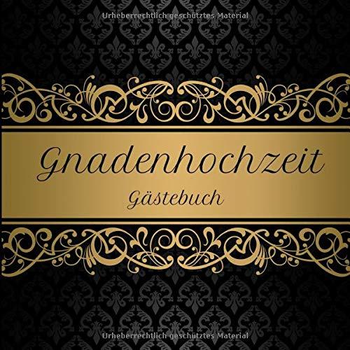 Gnadenhochzeit Gästebuch: Motiv 1 | Zum Ausfüllen | Für bis zu 40 Gäste zur Hochzeitsfeier |...