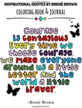 Insprational Quotes By Brene Brown: Coloring Book & Journal/ 8 x 10 / Coloring Book For Adults/ Activity Book For Adults