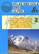 Atlas routiers - Atlas des cols des Alpes, tome 2 d'Atlas Altigraph