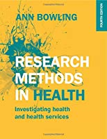 Research Methods in Health (UK Higher Education OUP Humanities & Social Sciences Health)