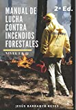 Manual de Lucha contra Incendios Forestales: Nivel Básico e Intermedio: 2 (Serie Freelance 4.0)