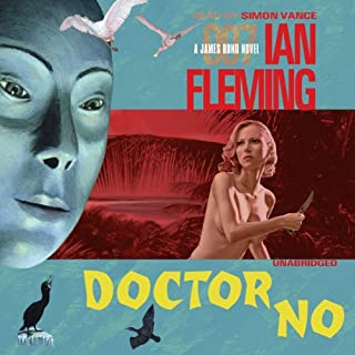 Dr. No                   By:                                                                                                                                 Ian Fleming                               Narrated by:                                                                                                                                 Simon Vance                      Length: 7 hrs and 13 mins     1,323 ratings     Overall 4.2