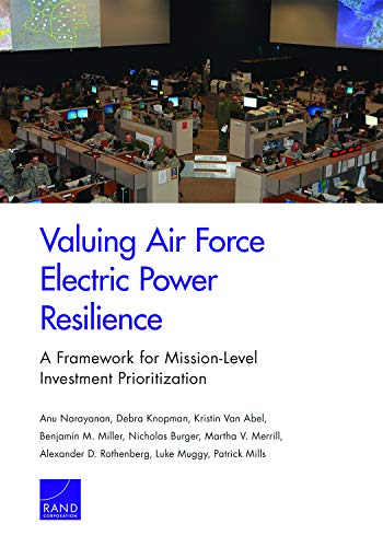 Valuing Air Force Electric Power Resilience: A Framework for Mission-Level Investment Prioritization
