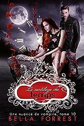 Une nuance de vampire 10: Le sortilège du temps
