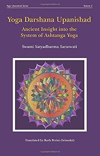 Yoga Darshana Upanishad: Ancient Insight into the System of Ashtanga Yoga: 3