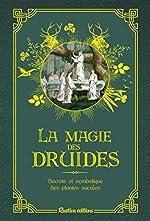 Les petits précieux Rustica - La magie des druides d'Isabelle Frances