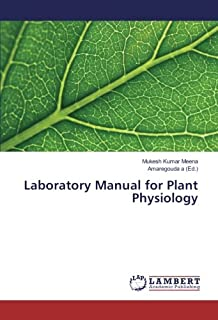 Laboratory Manual for Plant Physiology