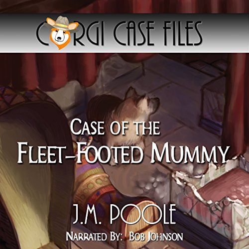 Case of the Fleet-Footed Mummy audiobook cover art