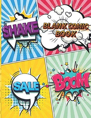 Blank Comic Book For Kids: Create Unique Stories with Comic Maker Blank Comic Book Draw Your Own Comics for Kids with Dynamic Panel Comic Layouts for ... The Boys Comics Book Journal for All