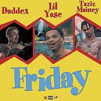 Friday (feat. Daddax & Tazizmainey)