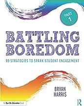 Battling Boredom, Part 1