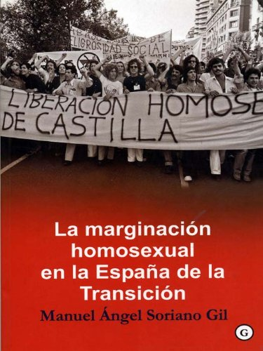 La marginación homosexual en la España de la Transición eBook: Soriano, Manuel Ángel: Amazon.es: Tienda Kindle