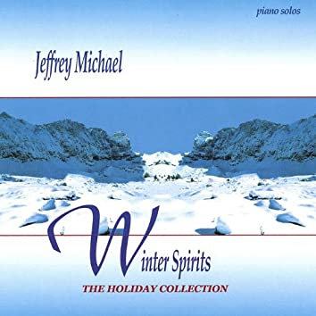 Winter Spirits - the Holiday Collection