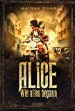 WIE ALLES BEGANN (Alice im Totenland 3): Roman