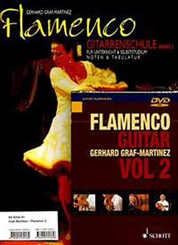 Flamenco: Gitarrenschule für Unterricht und Selbststudium. Band 2. Gitarre. Ausgabe mit DVD.
