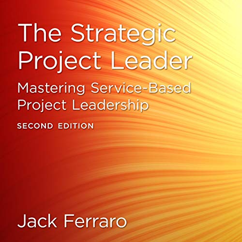 The Strategic Project Leader, Second Edition cover art