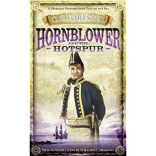 Hornblower and the Hotspur (A Horatio Hornblower Tale of the Sea)