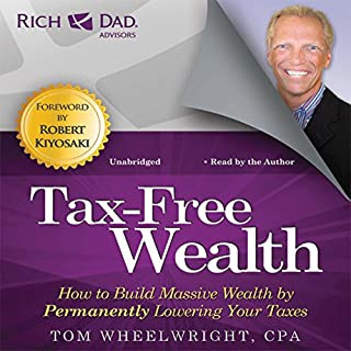 Rich Dad Advisors: Tax-Free Wealth audiobook cover art