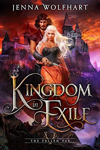 Kingdom in Exile (The Fallen Fae Book 2)