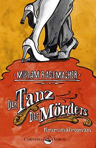 Der Tanz des Mörders: Kriminalroman (Ein Colin-Duffot-Krimi 1)