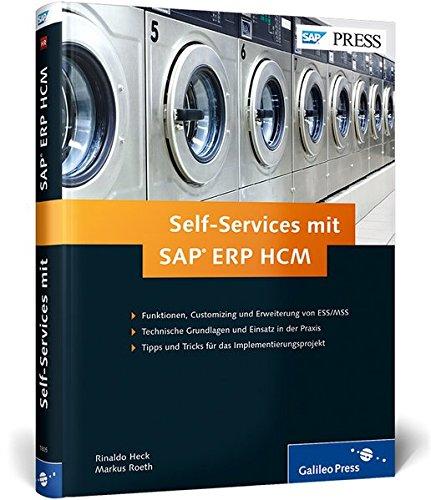 Self-Services mit SAP ERP HCM: Ihr umfassender Ratgeber zu ESS und MSS (SAP PRESS)