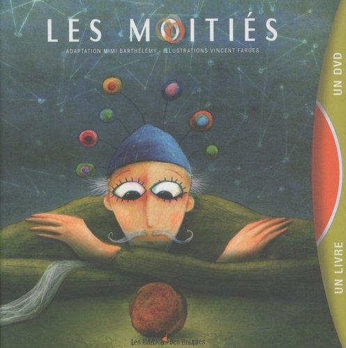 Les Moitiés (livre + DVD)