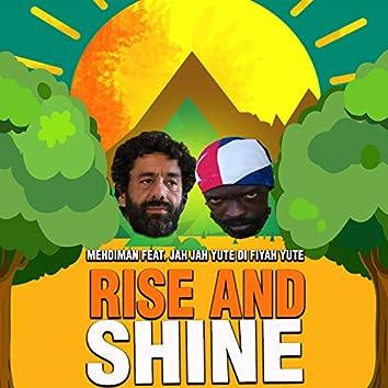 Rise & Shine (feat. Jah Jah Yute Di Fiyah Yute)