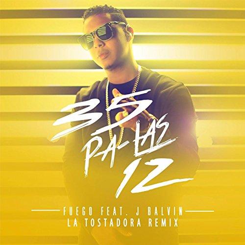 35 Pa Las 12 (La Tostadora Remix) [feat. J Balvin]