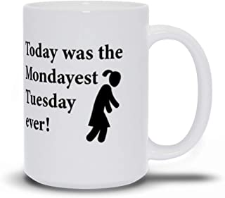 Today was the Mondayest Tuesday ever! Novelty Ceramic Coffee Mugs