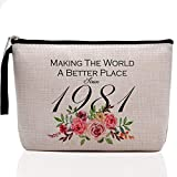 40th Birthday Gifts for Women-Making The World A Better Place Since 1981, 40 Years Old Makeup Bag for Her, Friend, Mom, Sister,, Wife, Aunt, Coworker Boss