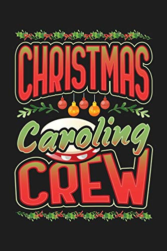 Christmas Caroling Crew: 6'x9' 120 Page Christmas Keepsake Journal