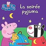 Peppa Pig: La Soirée Pyjama