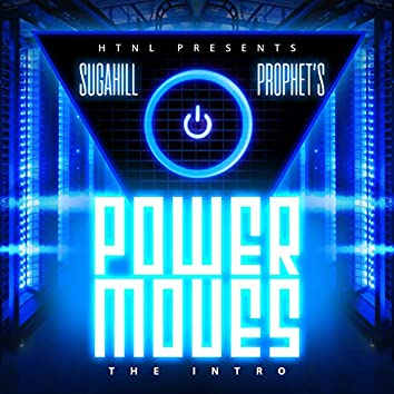 Power Moves: The Intro