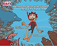 The Shark Who Wanted a Shiny (Adventures of Jack the Coastie)