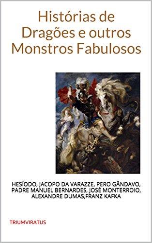 Histórias de Dragões e outros Monstros Fabulosos (Clássicos do Horror Livro 17)