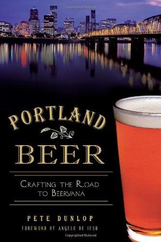 Portland Beer: Crafting the Road to Beervana (American Palate)