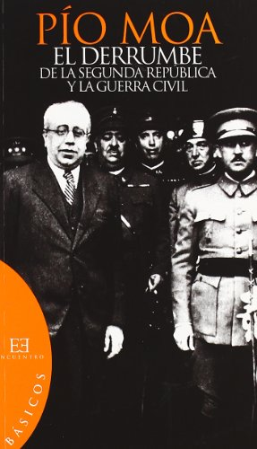 El Derrumbre De La Segunda Republica y La Guerra Civil (Básicos)