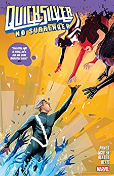Quicksilver: No Surrender (Quicksilver: No Surrender (2018) Book 1) (English Edition) di [Saladin Ahmed, Eric Nguyen, Martin Simmonds]