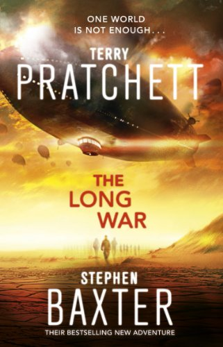 The Long War: (Long Earth 2) (The Long Earth) (English Edition)