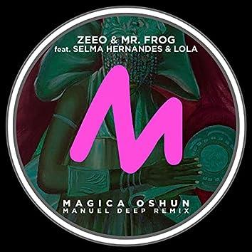 Magica Oshun (Manuel Deep Remix)