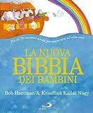 La nuova Bibbia dei bambini. Ediz. illustrata