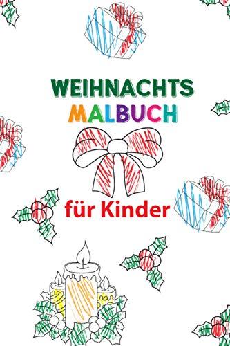 Weihnachtsmalbuch Für Kinder: 35 Seiten mit süßen, niedlichen Ausmalbildern zu Weihnachten. Malbuch für Kinder ab 2 - 3 Jahren. Schutzengel, ... Weihnachtsgeschenk für Jungen und Mädchen.