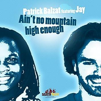 Ain't No Mountain High Enough (2008 Mixes)