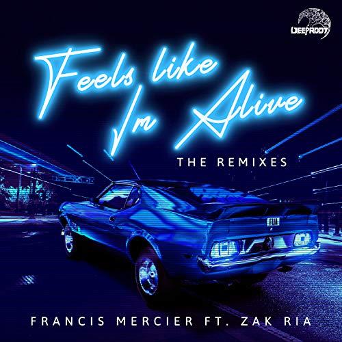 Feels Like I'm Alive (feat. Zak Ria) (VANRA Remix)
