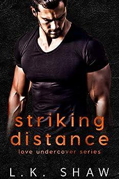 Striking Distance  Love Undercover Book 2