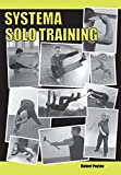 Systema Solo Training - Robert Poyton